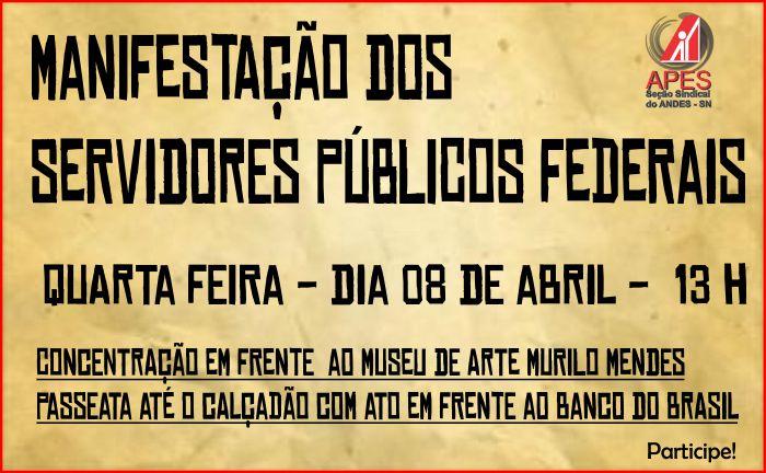 manifestação dos SPFs dia 8 de abril