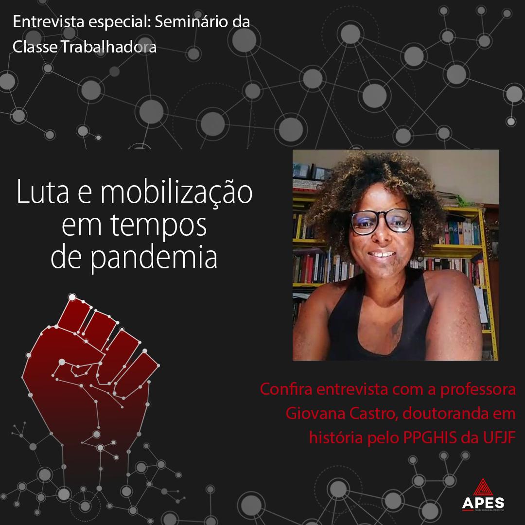 Entrevista com Giovana Castro: luta e mobilização em tempos de pandemia