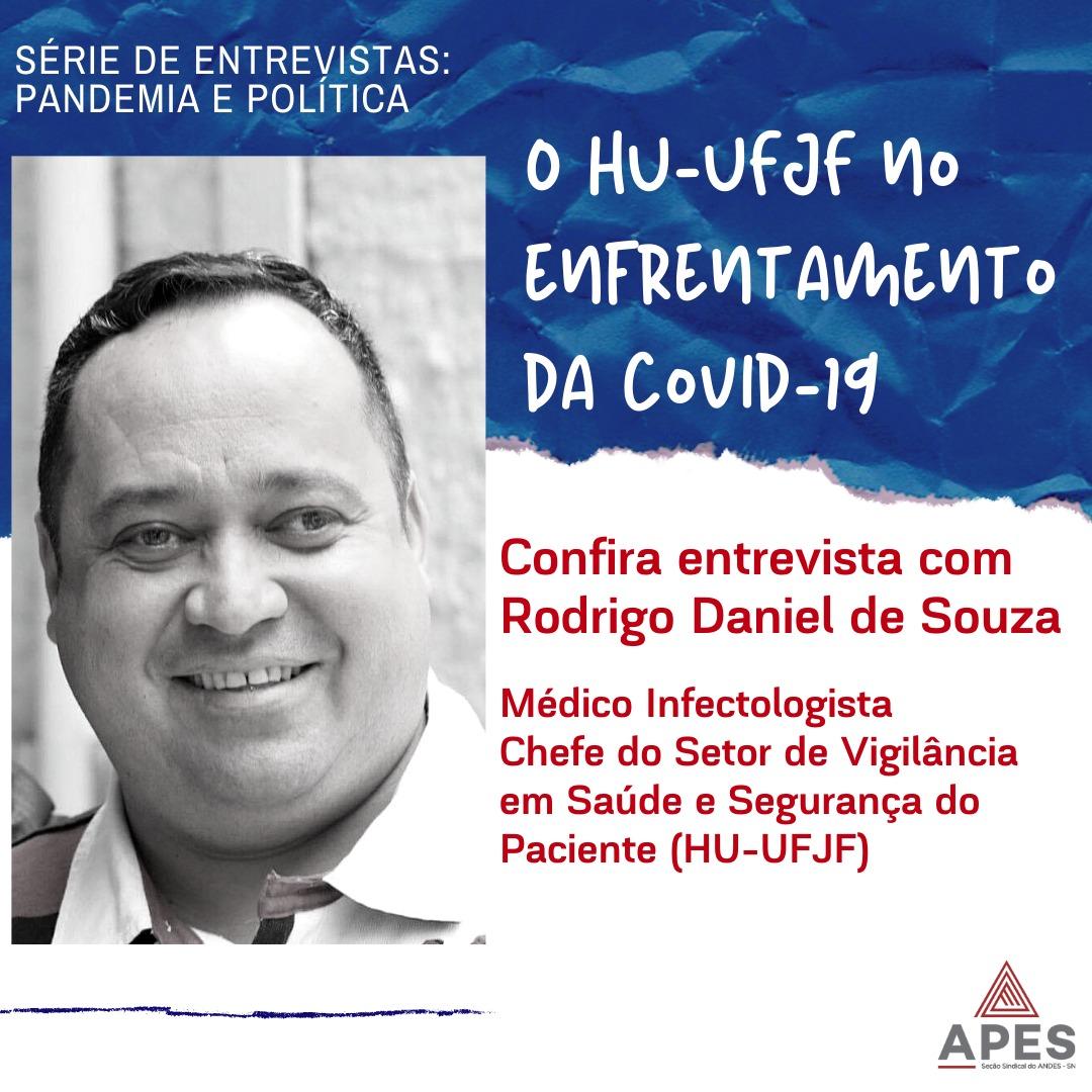 O HU-UFJF no enfrentamento da Covid-19 – confira entrevista com infectologista Rodrigo Daniel de Souza