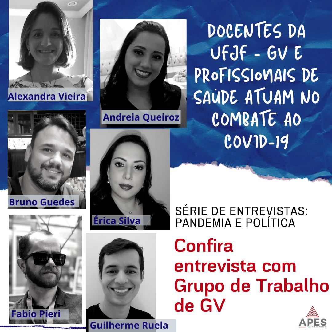 Pandemia e Política: Apes entrevista Grupo de Trabalho de Governador Valadares