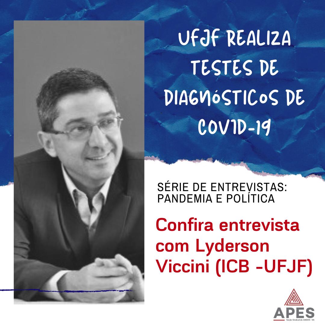 UFJF realiza testes de diagnósticos de COVID-19 – confira entrevista com prof. Lyderson Viccini (ICB)