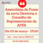 Tomam posse na quarta feira, dia 03 de março, a nova Diretoria e novo Conselho de Representantes da APES